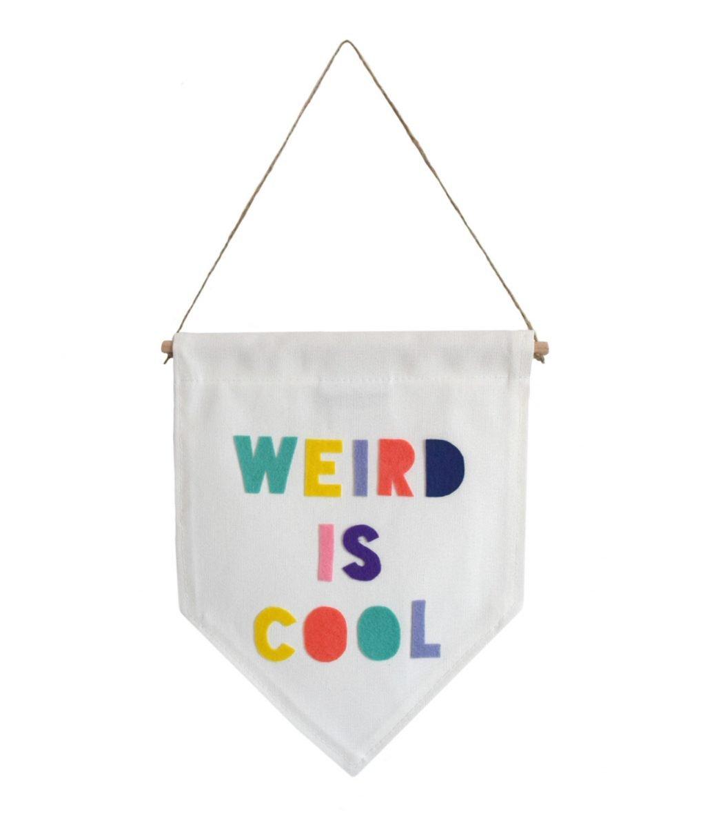 Weird is cool flag