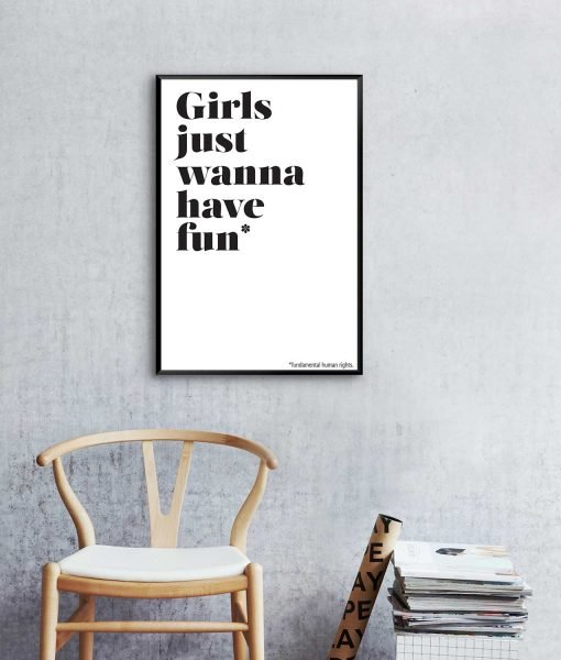 GIRLS JUST WANNA HAVE FUN